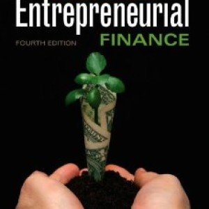 Test Bank for Entrepreneurial Finance, 4 Edition : J. Chris Leach