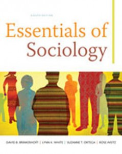 Test Bank for Essentials of Sociology, 8th Edition: Brinkerhoff