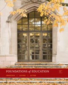 Test Bank for Foundations of Education, 11th Edition: Ornstein