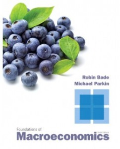 Test Bank for Foundations of Macroeconomics, 6th Edition: Robin Bade