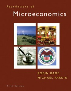 Test Bank for Foundations of Microeconomics, 5th Edition: Bade