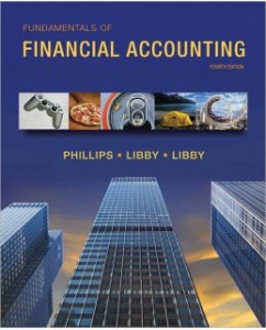 Test Bank for Fundamentals of Financial Accounting, 4th Edition: Fred Phillips