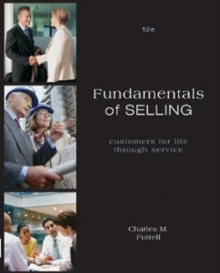 Test Bank for Fundamentals of Selling Customers for Life through Service, 12th Edition: Futrell