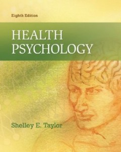 Test Bank for Health Psychology, 8th Edition : Taylor