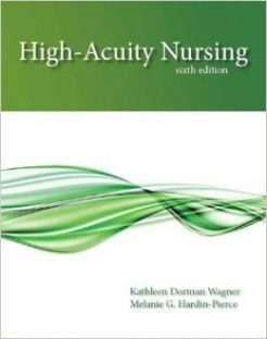 Test Bank for High Acuity Nursing 6th Edition Kathleen Dorman Wagner