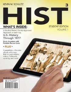 Test Bank for HIST Volume 1 US History Through 1877, 3rd Edition : Schultz