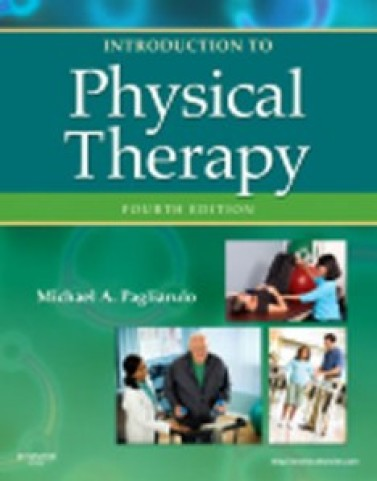 Test Bank for Introduction to Physical Therapy, 4th Edition: Pagliarulo