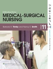 Introductory Medical Surgical Nursing Timby 11th Edition Test Bank
