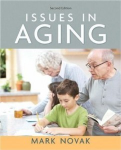Test Bank for Issues in Aging, 2nd Edition : Novak