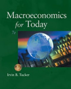 Test Bank for Macroeconomics for Today, 7th Edition: Tucker