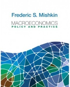 Test Bank for Macroeconomics: Policy and Practice, 1st Edition: Frederic S. Mishkin