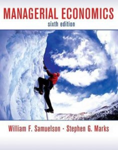 Test Bank for Managerial Economics, 6th Edition: Samuelson