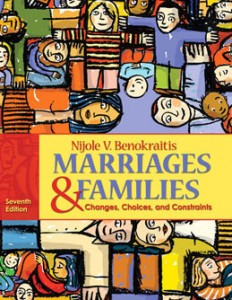 Test Bank for Marriages and Families Changes Choices and Constraints, 7th Edition: Benokraitis