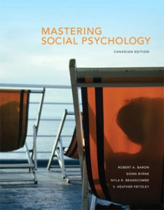 Test Bank for Mastering Social Psychology, 1st Canadian Edition: Baron