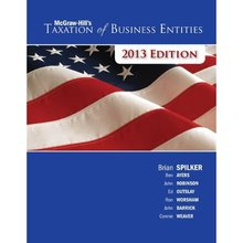 McGraw-Hill's Taxation of Business Entities 2013 Edition Spilker 4th Edition Test Bank