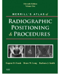 Test Bank for Merrills Atlas of Radiographic Positioning and Procedures, 11th Edition: Frank
