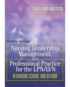 Test Bank for Nursing Leadership, Management, and Professional Practice, 4th Edition: Mary Ann Anderson