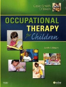 Test Bank for Occupational Therapy for Children, 6th Edition : Case-Smith
