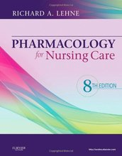 Pharmacology for Nursing Care Lehne 8th Edition Test Bank