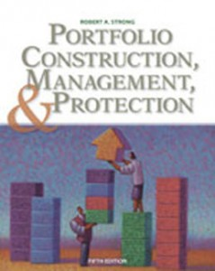 Test Bank for Portfolio Construction Management and Protection, 5th Edition: Strong