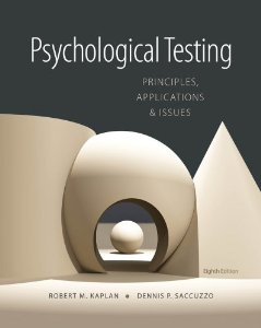 Test Bank for Psychological Testing Principles Applications and Issues, 8th Edition : Kaplan