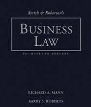 Smith and Robersons Business Law Mann 14th Edition Solutions Manual