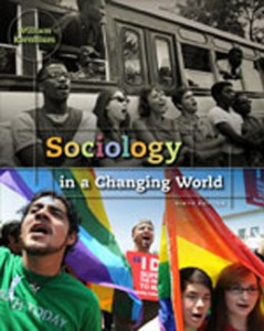 Test Bank for Sociology in a Changing World, 9th Edition: Kornblum