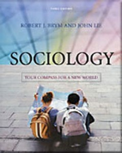Test Bank for Sociology Your Compass for a New World, 3rd Edition: Brym