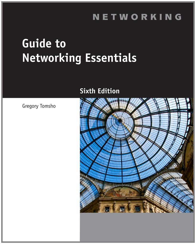 Solution Manual for Guide to Networking Essentials 6th Edition by Tomsho
