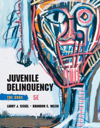 Solution Manual for Juvenile Delinquency The Core 5 edition by Siegel