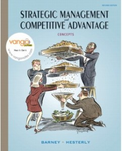 Test Bank for Strategic Management and Competitive Advantage, 2nd Edition: Jay Barney