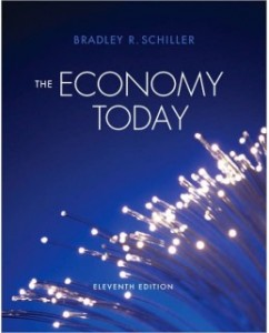Test Bank for The Economy Today, 11th Edition: Bradley Schiller