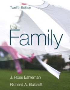 Test Bank for The Family, 12th Edition : Eshleman