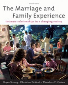 Test Bank for The Marriage and Family Experience Intimate Relationships in a Changing Society, 11th Edition: Strong