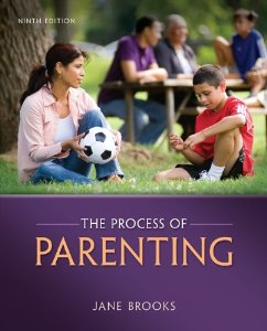 Test Bank for The Process of Parenting, 9th Edition : Brooks