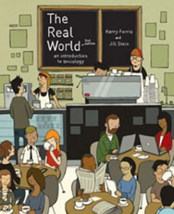 Test Bank for The Real World An Introduction to Sociology, 2nd Edition: Ferris