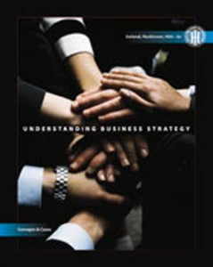 Test Bank for Understanding Business Strategy Concepts and Cases, 2nd Edition: Ireland