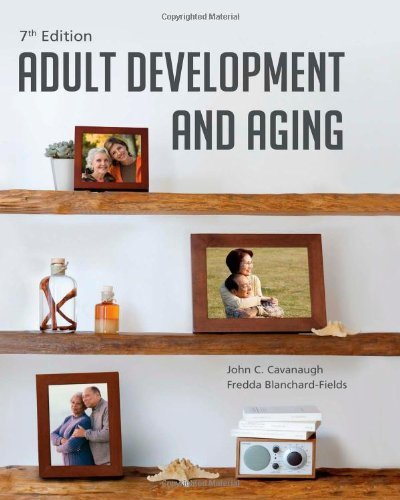 Adult Development and Aging Cavanaugh 7th Edition Test Bank