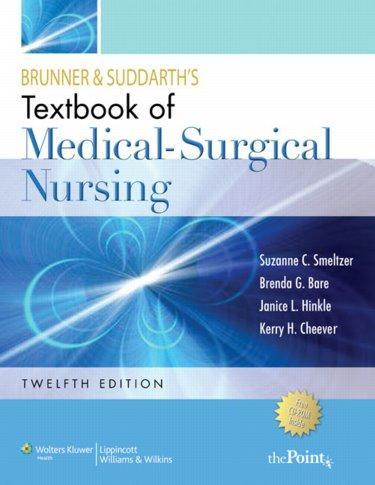 Brunner and Suddarth's Textbook of Medical-Surgical Nursing Smeltzer 12th Edition Test Bank
