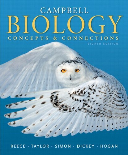 Campbell Biology Concepts and Connections Reece 8th Edition Test Bank