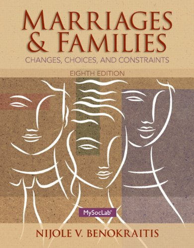 Marriages and Families Benokraitis 8th Edition Test Bank