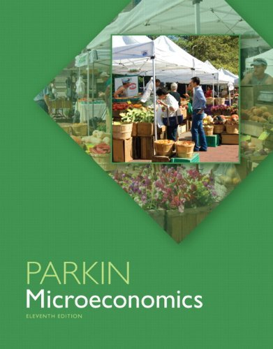 Microeconomics Parkin 11th Edition Solutions Manual