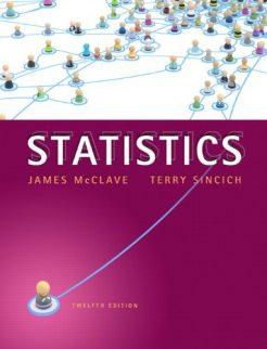 Statistics McClave 12th Edition Solutions Manual