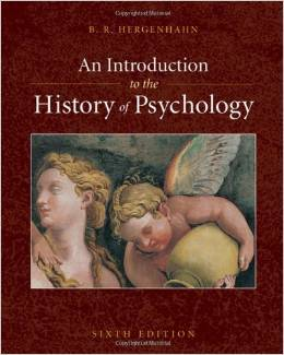 Test Bank For An Introduction to the History of Psychology 6th Edition by B. R. Hergenhahn