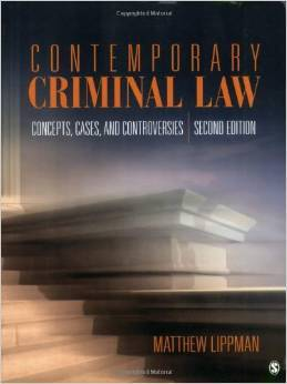 Test Bank For Contemporary Criminal Law: Concepts, Cases, and Controversies, 2nd Edition by Matthew Lippman