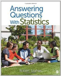 Test Bank For Answering Questions With Statistics Paperback by Robert F. Szafran