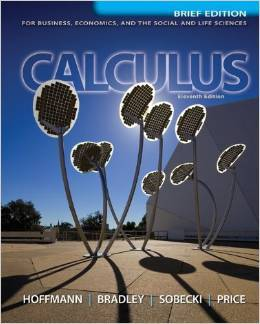 Solution Manual For Calculus for Business, Economics, and the Social and Life Sciences, Brief Version 11th Edition by Laurence Hoffmann, Gerald Bradley, David Sobecki, Michael Price