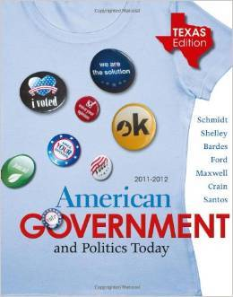 Test Bank For American Government and Politics Today - Texas Edition, 15th Edition by Steffen W. Schmidt, Mack C. Shelley, Barbara A. Bardes, Lynne E. Ford, William Earl Maxwell