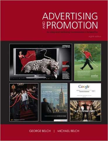 Advertising and Promotion An Integrated Marketing Communications Perspective Belch 8th Edition Test Bank