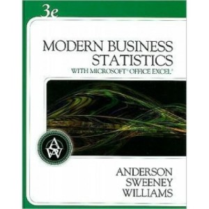 Modern Business Statistics, 3rd Edition Test Bank - David R. Anderson